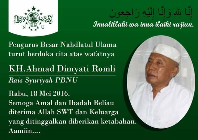 Rais Syuriyah PBNU KH Ahmad Dimyathi Romly Wafat