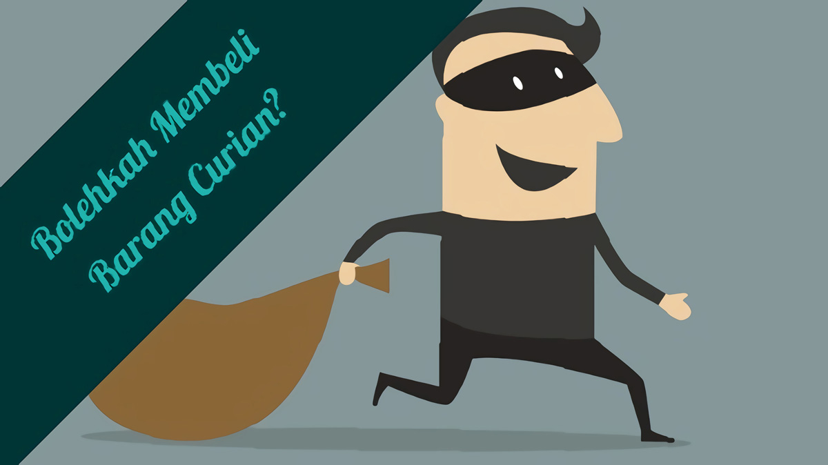 Hukum Membeli Barang Curian dan Rampasan